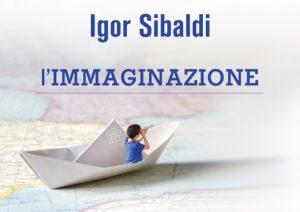 Igor Sibaldi immaginazione