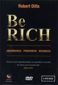 Be rich Robert Dilts