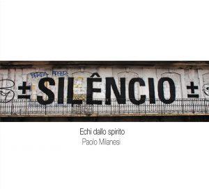 Paolo Milanesi - Silencio