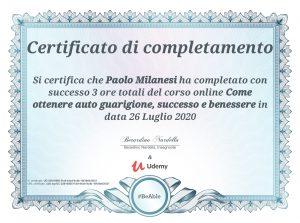 Come ottenere guarigione successo e benessere Paolo Milanesi
