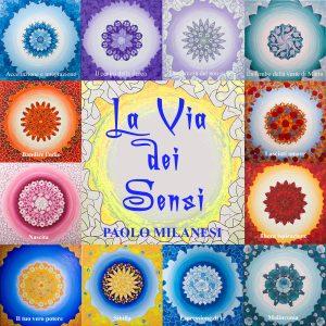 cover album La via dei sensi di paolo Milanesi